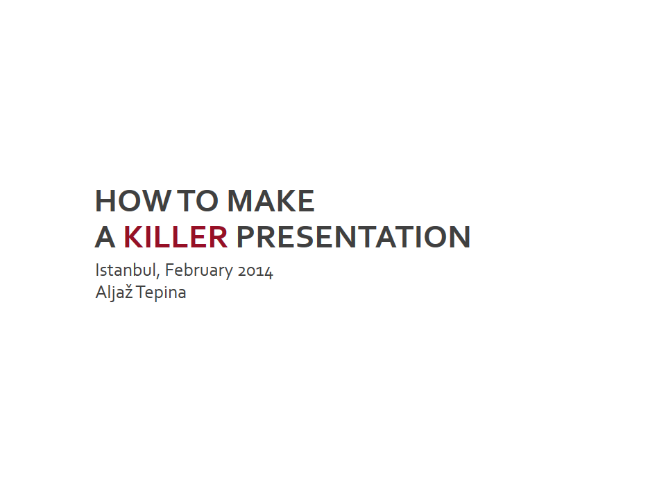How to make a killer presentation - title